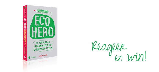 Ben jij een eco hero?